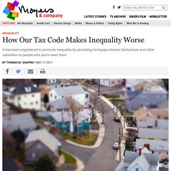 How Our Tax Code Makes Inequality Worse - BillMoyers.com