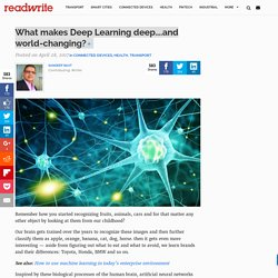 What makes Deep Learning deep....and world-changing?