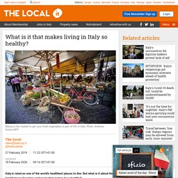 What is it that makes living in Italy so healthy?