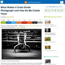What Makes A Great Street Photograph and How Do We Create Them