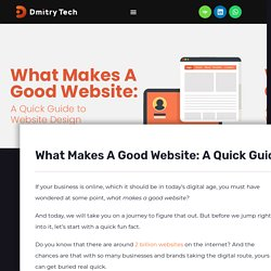 What Makes A Good Website: A Quick Guide To Website Design