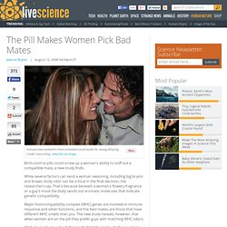 The Pill Makes Women Pick Bad Mates