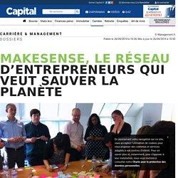 MakeSense, le réseau d'entrepreneurs qui veut sauver la planète