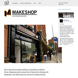 Makeshop by Science Gallery