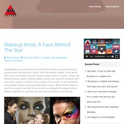 Makeup Artist, a Face Behind the Star