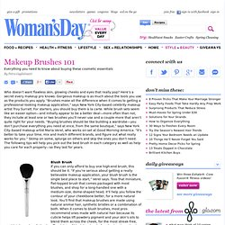 Makeup Brushes Buying Tips at WomansDay.com - Best Makeup Brushes