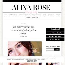 Alina Rose Makeup Blog: Jak zakryć cienie pod oczami, neutralizując ich odcień.