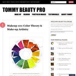 Makeup 101: Color Theory & Make-up Artistry