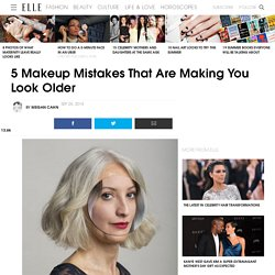 Makeup Tips to Look Younger - How Your Makeup Is Making You Look Older