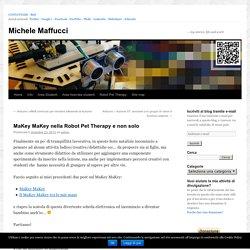 MaKey MaKey nella Robot Pet Therapy e non solo