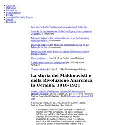 La storia dei Makhnovisti e della Rivoluzione Anarchica in Ucraina, 1918-1921