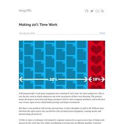 Making 20% Time Work