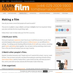 Making a film - Learn about film