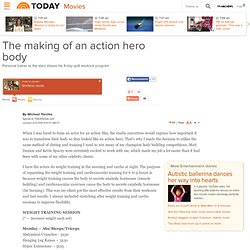 The making of an action hero body - Entertainment - Movies - TODAY.com - StumbleUpon