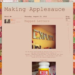 Making Applesauce : Mapped Letters