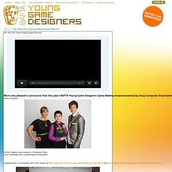 The YGD 2012 Game-making Award Winners | BAFTA Young Game Designers