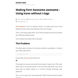Making Font Awesome awesome - Using icons without i-tags - Dusted Codes