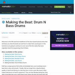 Making the Beat: Drum N Bass Drums