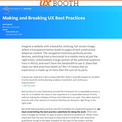 Making and Breaking UX Best Practices