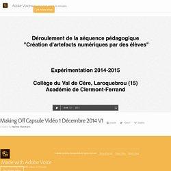 Making Off Capsule Vidéo 1 Décembre 2014 V1