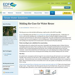 Making the Case for Water Reuse