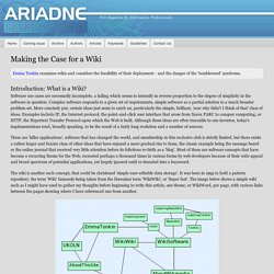 Making the Case for a Wiki