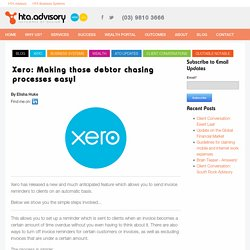 Xero: Making those debtor chasing processes easy!