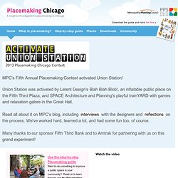 Place Making Chicago - Placemaking Chicago