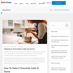 Making A Chocolate Cake At Home - Deals1 Promo
