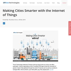Making Cities Smarter with the Internet of Things