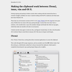Making the clipboard work between iTerm2, tmux, vim and OS X.