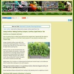 Making Comfrey Compost, Comfrey Liquid Feed or Tea