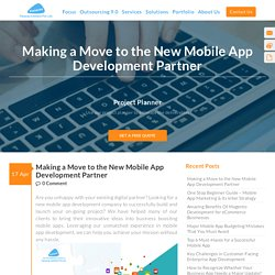 Making a Move to the New Mobile App Development Partner