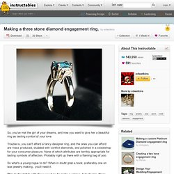 Making a three stone diamond engagement ring.