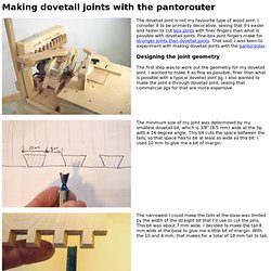 Making dovetail joints with the pantorouter