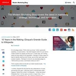 10 Years in the Making: Eloqua's Grande Guide to Wikipedia
