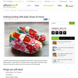 Making Exciting Little Baby Shoes at Home