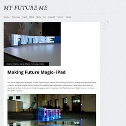 Making Future Magic- iPad