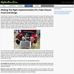 Making The Right Implementation Of a Tube Chassis Front End Design