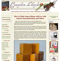How To Make Soap & Making Lye With Step-by-Step Instructions & Videos