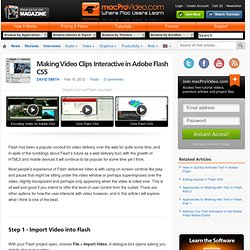 Making Video Clips Interactive in Adobe Flash CS5 - Flash