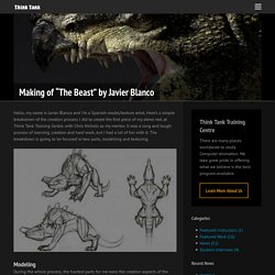"Making of ""The Beast"" by Javier Blanco - Think Tank Training Centre"