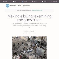 Making a killing: examining the arms trade