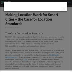 Making Location Work for Smart Cities – the Case for Location Standards