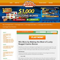 Win More by Making the Most of Lucky Nugget Casino Bonus