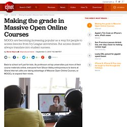 Making the grade in Massive Open Online Courses - CNET