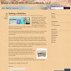 Make a Mold With EnvironMolds, LLC