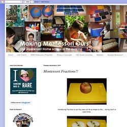 Montessori Fractions!!