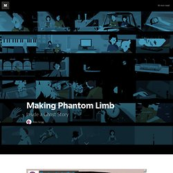 Making Phantom Limb