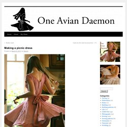 Making a picnic dress | One Avian Daemon